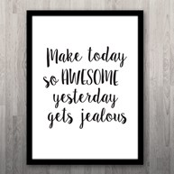 Poster - Make today so awesome